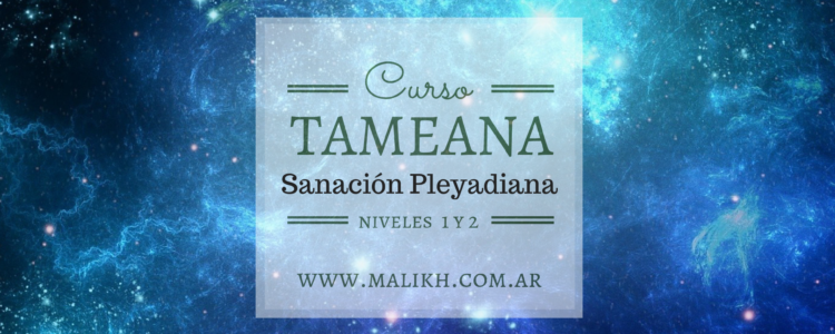 Curso Tameana – Sanación Pleyadiana