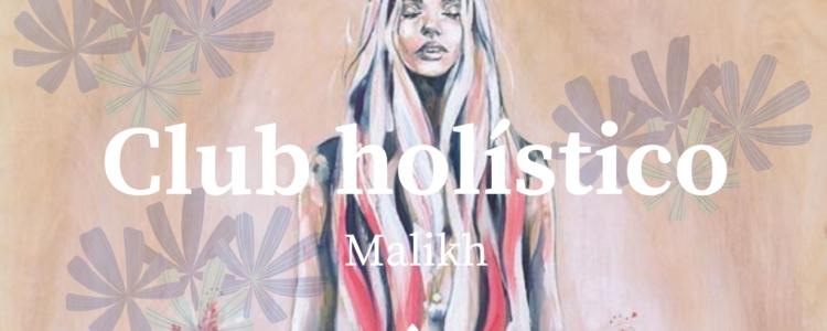 Club holístico Malikh