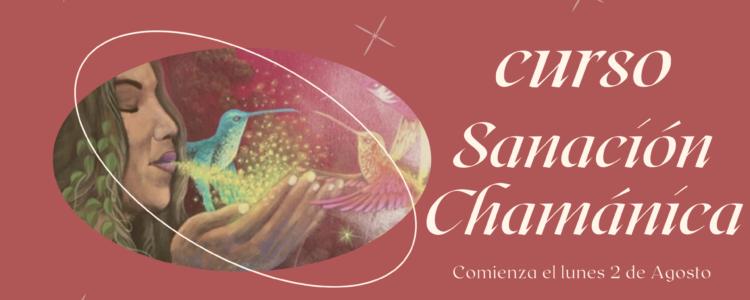 Curso de Sanación Chamánica